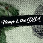 Here's what you need to know about the DEA and hemp