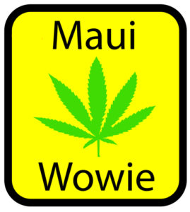 Maui Wowie is used to treat anxiety and paranoia