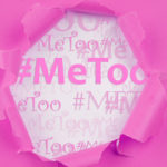 The #MeToo movement and cannabis go hand in hand