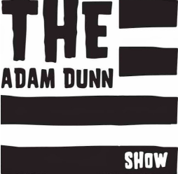 The Adam Dunn Show
